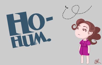 Ho-hum.